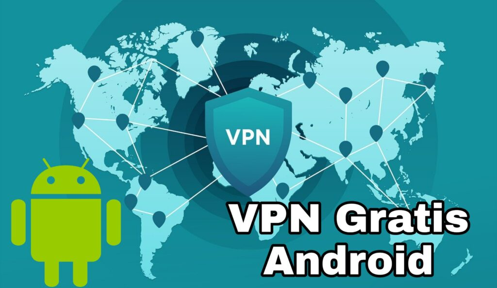 Mejores VPN para Android