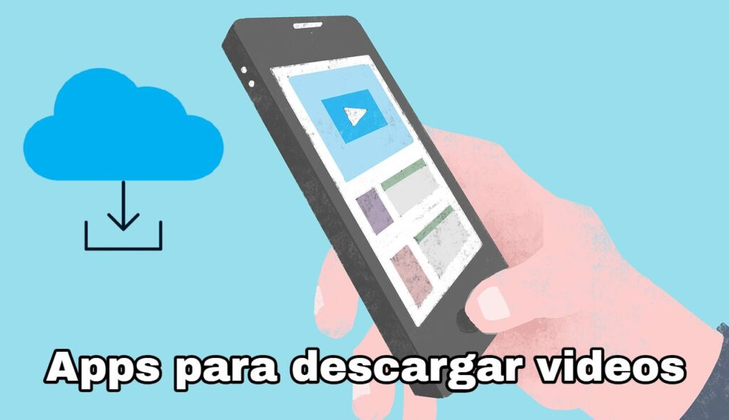 Apps para descargar videos